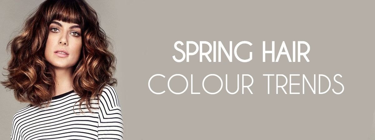 Spring Hair Colour Trends 2018