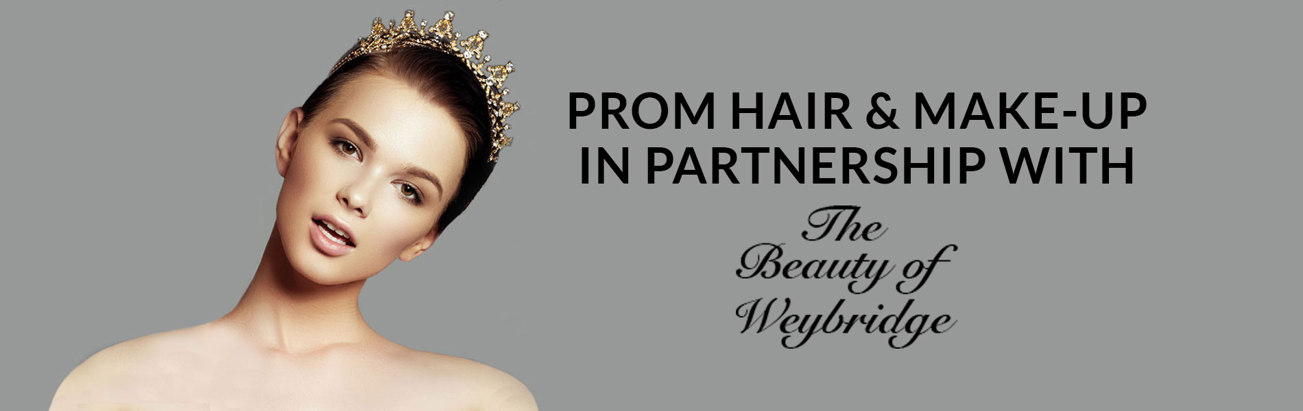 Prom Hair & Make-Up in Partnership with Beauty of Weybridge