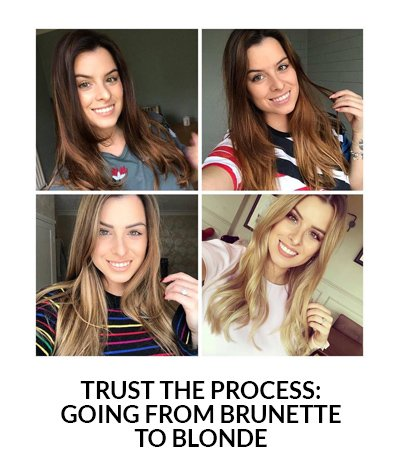 Trust The Process: Going From Brunette To Blonde