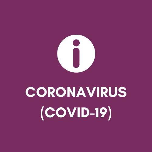 Coronavirus (COVID -19) Update