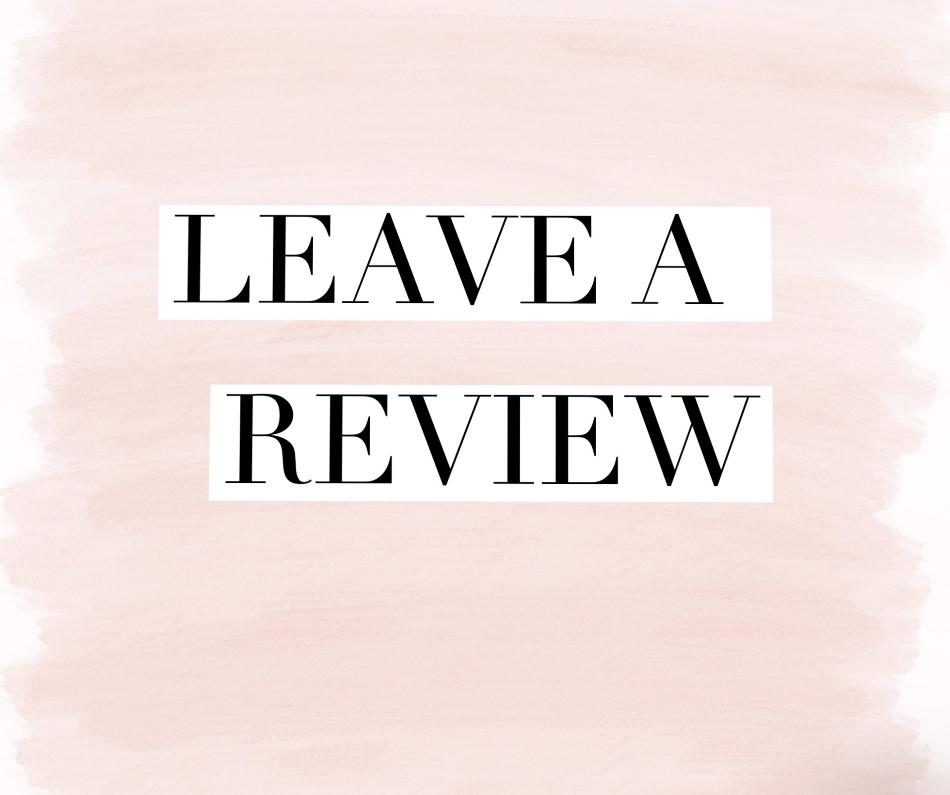 Show Us Some Lovin' – Leave A Review