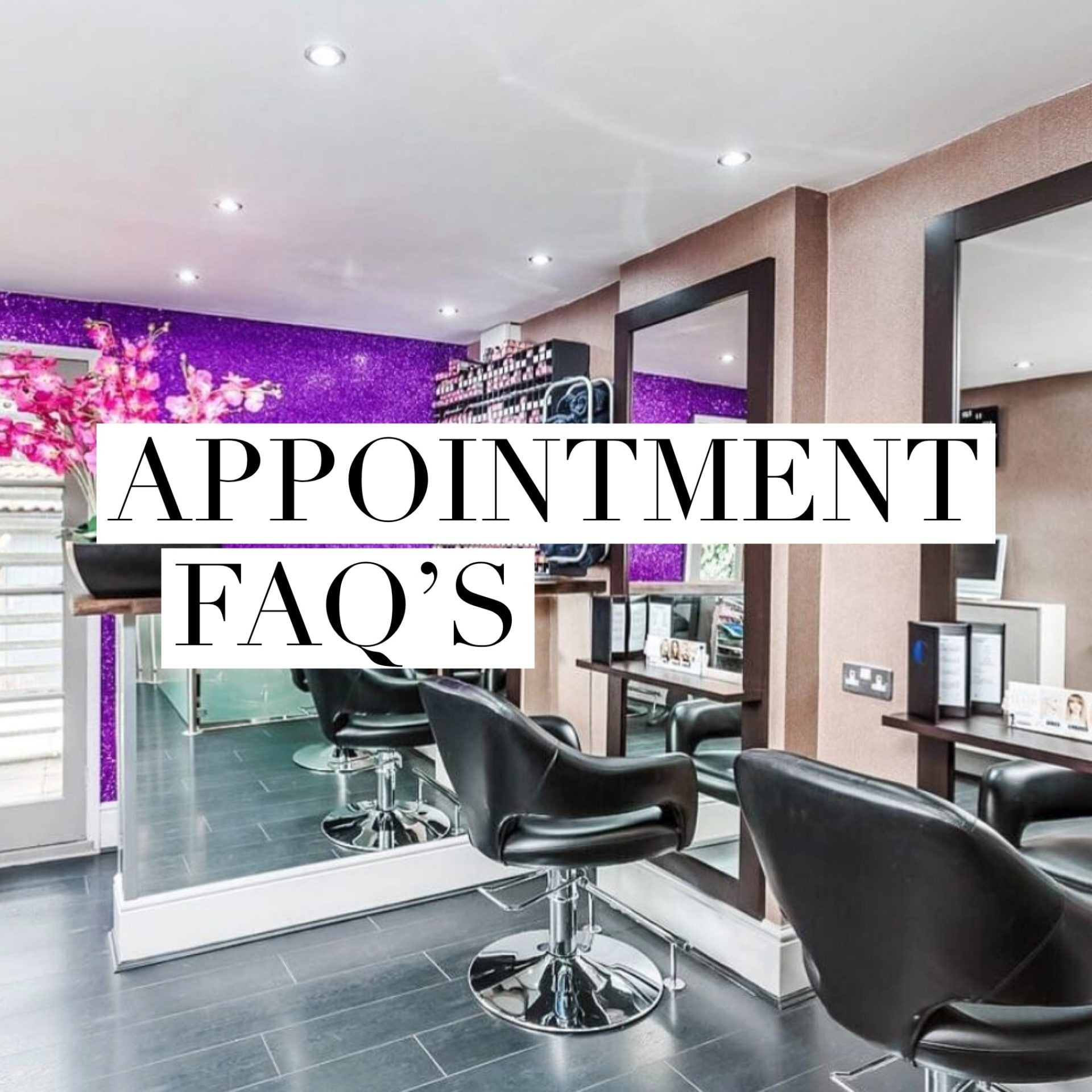 Your Appointment FAQs…Answered!